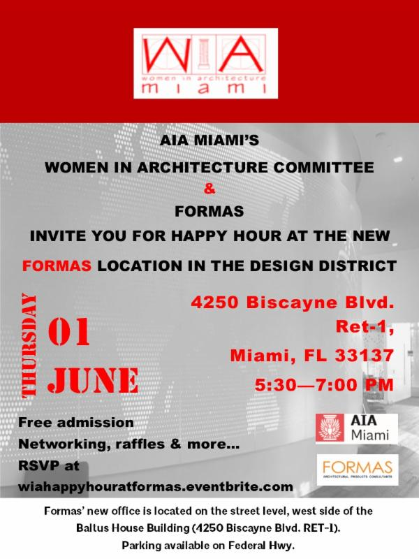 AIA Miami S Women In Architecture Committee And FORMAS Invite You