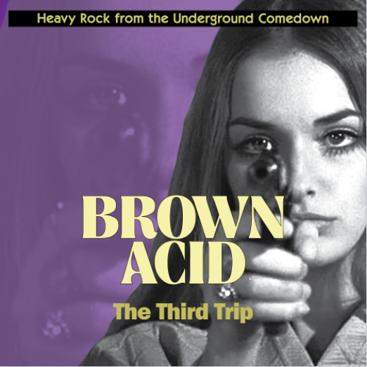 Brown Acid compilation series premieres first track from forthcoming third edition
