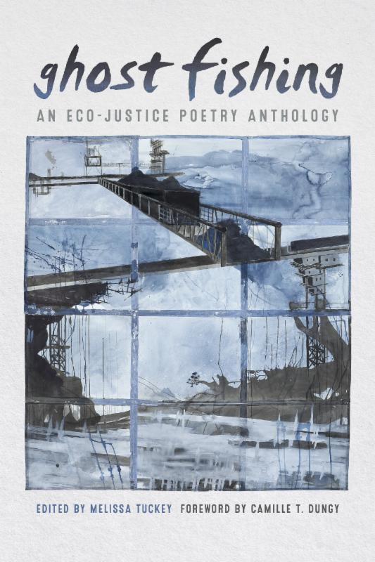 Book Cover of Ghost Fishing_ An Eco-Justice Poetry Anthology