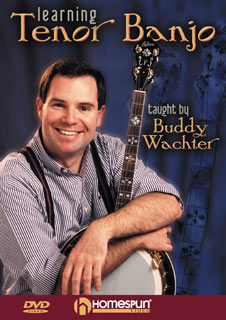 Buddy Wachter - Learning Tenor Banjo