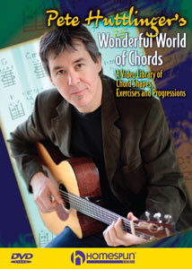 Pete Huttlinger -  Wonderful World of Chords