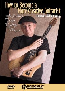 Adrian Legg - Creative Guitarist