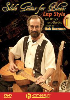 Bob Brozman - Slide Guitar - DVD 1