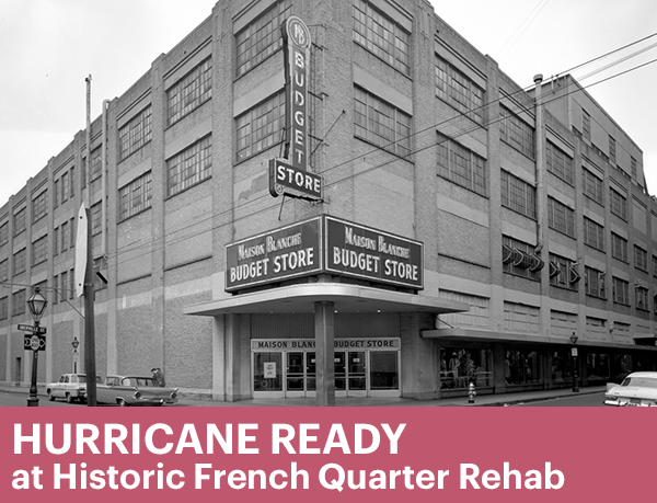 Hurricane Ready at Historic French Quarter Rehab