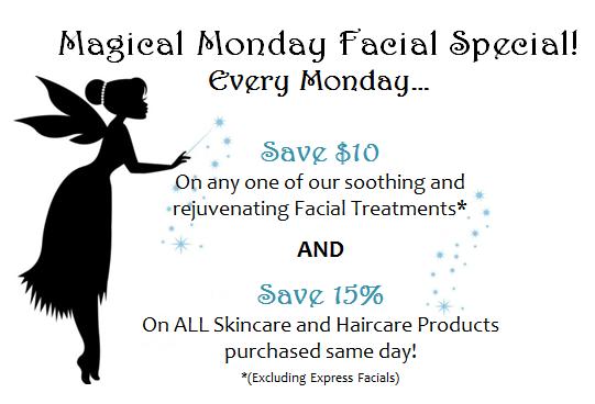 Magical Monday Facial Special!