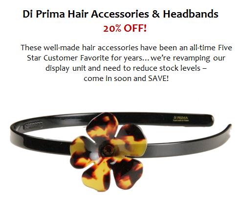 Di Prima Hair Accessories & Headbands 20% OFF!