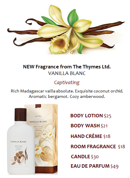 New from Thymes! Vanilla Blanc