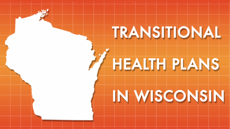 Transitional Health Plans in WI