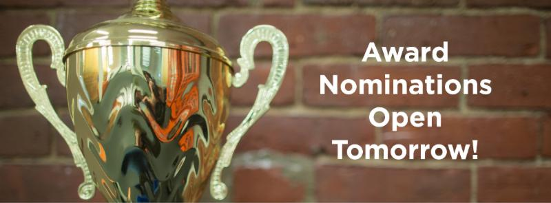 Award Nominations Open Tomorrow