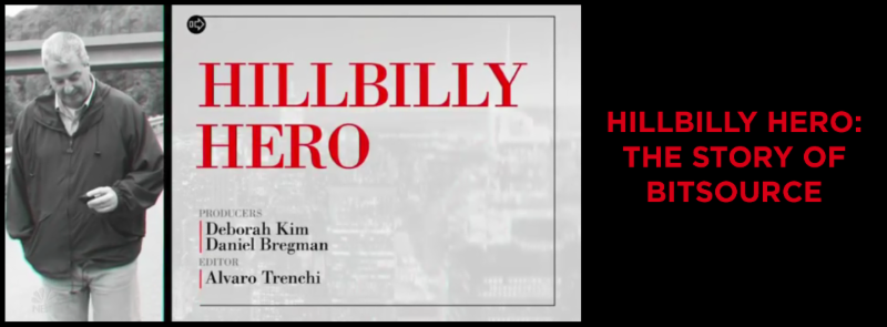 HILLBILLY HERO_ THE STORY OF BITSOURCE