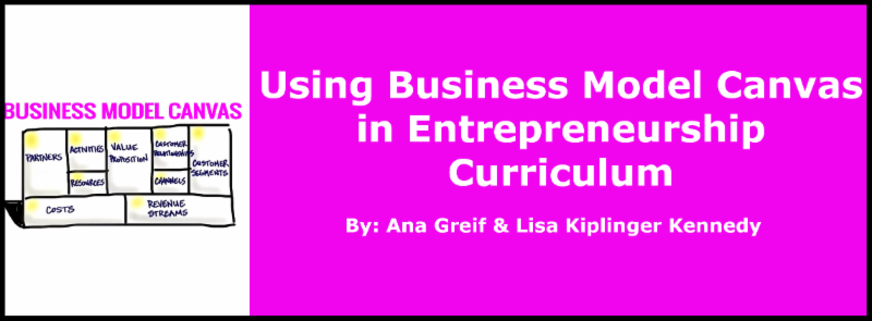 Using the Business Model Canvas in Entrepreneurship Curriculum