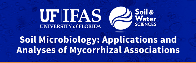 oil Microbiology_ Applications and Analyses of Mycorrhizal Associations Training Course