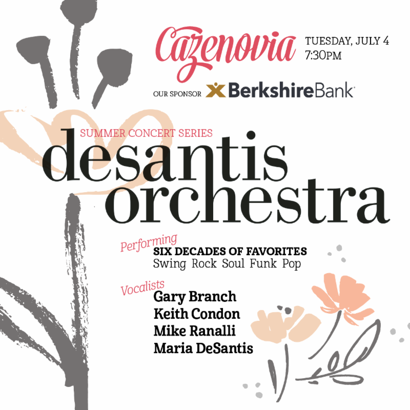 See the DeSantis Orchestra playing six decades of favorites in Cazenovia on Tuesday,  July 4th!
