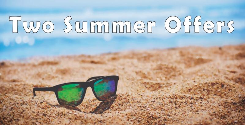Two Summer Offers