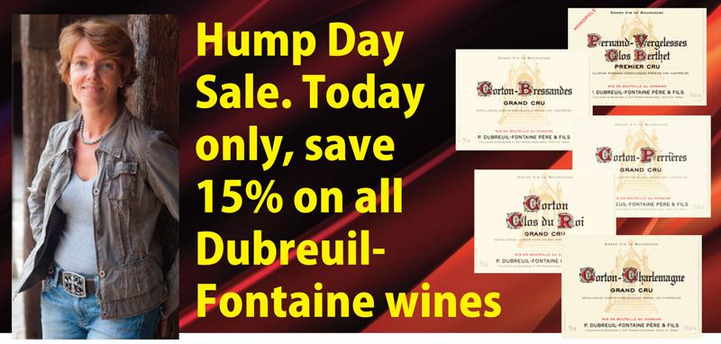 Dubrfeuil-Fontaine Hump Day Sale
