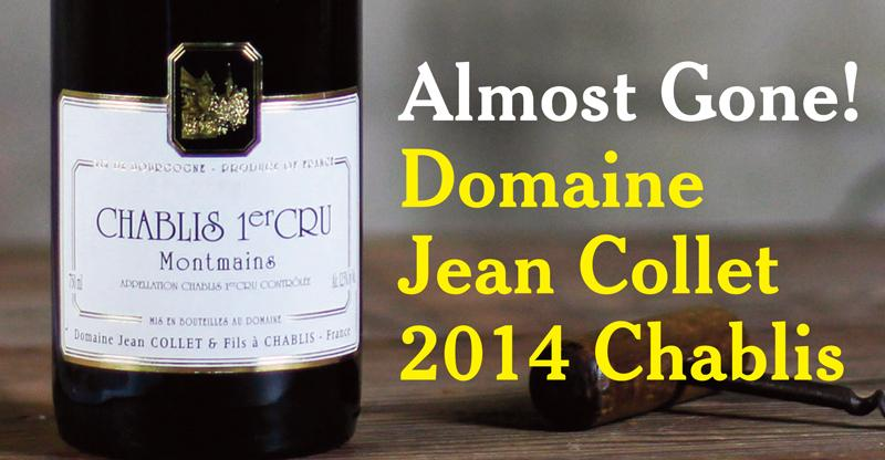 Collet 2014 Chablis Almost Gone Header