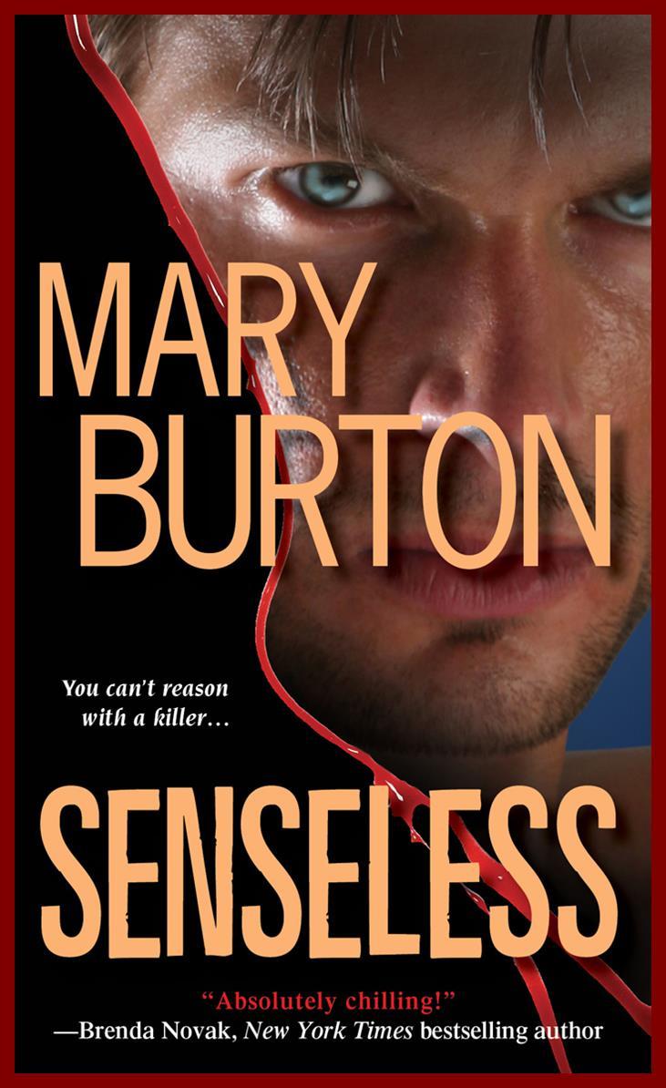Cover of Mary Burton_s SENSELESS