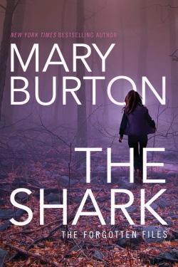 Cover of Mary Burton_s THE SHARK
