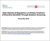 Statutes on Dietary Treatment of Disorders ID'ed through Newborn Screening.