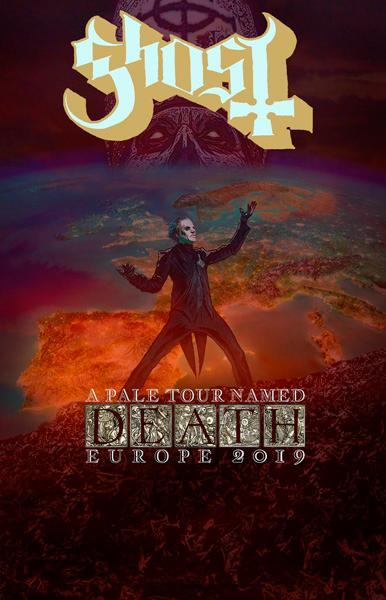 GHOST ANNOUNCES 2019 EUROPEAN HEADLINE DATES