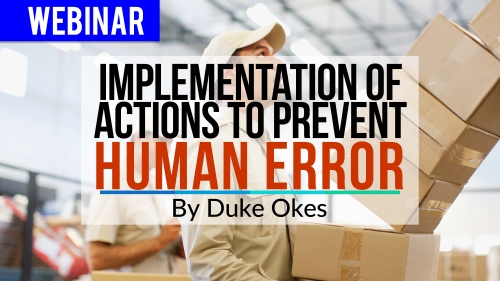 Implementation of Actions to Prevent Human Error