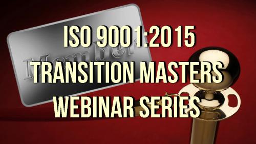 ISO 9001-2015 Transition masters Webinar Series