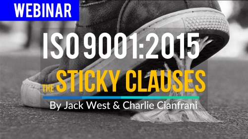 Step-By-Step Guide to Sticky Clauses of ISO 9001_2015