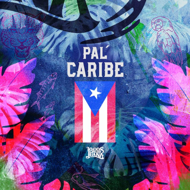 "LOCOS POR JUANA RELEASE ""PAL' CARIBE"" REMIX  AND MUSIC VIDEO FT. AKAE BEKA (MIDNITE)"