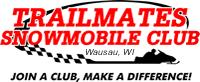 Trailmates Snowmobile Club - Wausau Wisconsin