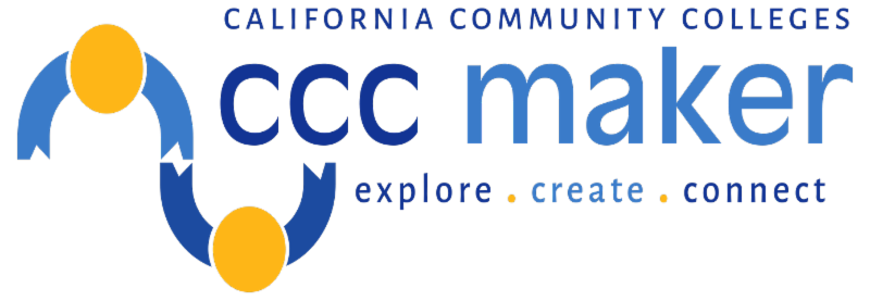 Cal Comm College Makerspace Grant 04-12-18 Update
