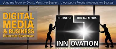 Digital Media _ Business Educators Conference