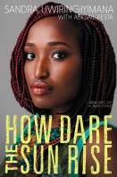 How Dare the Sun Rise book cover