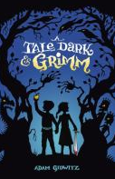 Tale Dark and Grimm book cover
