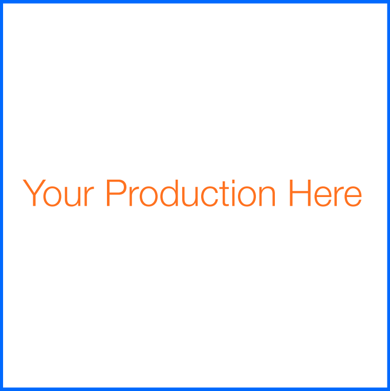 Your Production Here