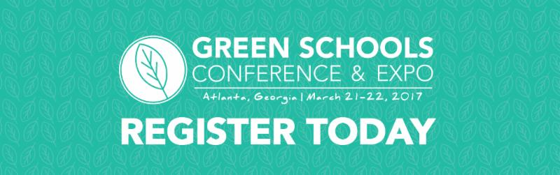 This year's Green Schools Conference and Expo will be held in Atlanta, GA,  from March 21 - 22, 2017 and will bring together