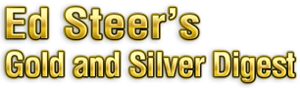 Ed Steer's Gold and Silver Digest