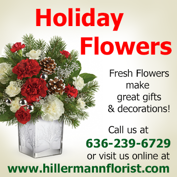 Holiday Flowers - Fresh Flowers make great gifts and decorations. Call us at 636-239-6729 or visit us online at www.hillermannflorist.com