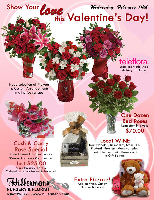 Valentine's Day gifts available at Hillermann Nursery and Florist. Call 636-239-6729 or visit www.hillermann.com