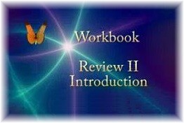 ACIM Workbook Review II