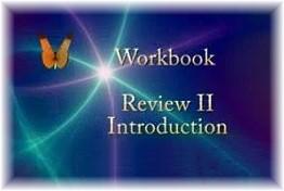 ACIM Workbook Review II