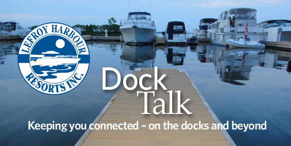 Lefroy Harbour Resort's Dock Talk - Keeping you connected, on the docks and beyond