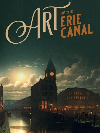 Art of the Erie Canal exhibition poster