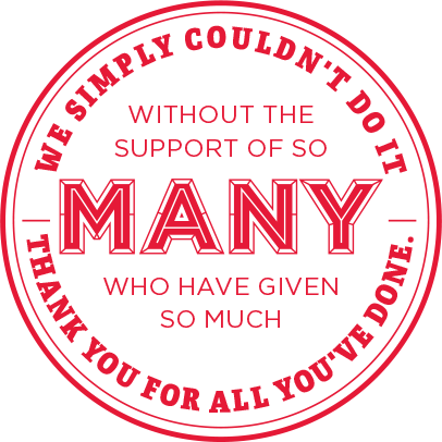 We simply couldn_t do it without the support of so MANY who have given so much. Thank you for all you_ve done.