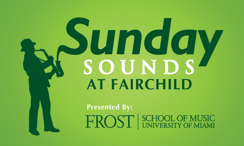 Sunday Sounds at Fairchild