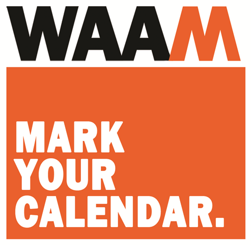 Mark Your Calendar Events at WAAM