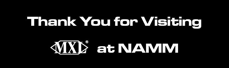 MXL_Thank_for_visiting_NAMM2018