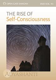 The Rise of Self-Consciousness