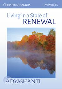 Living in a State of Renewal