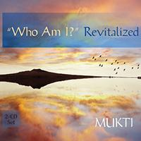 """Who Am I"" Revitalized"