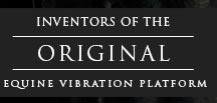 Inventors of the Original Equine Vibration Platform